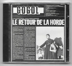 RARE-CD-GOGOL-LE-RETOUR-DE-LA-HORDE-NEUF-SOUS-CELLO-760202