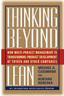 Thinking Beyond Lean: How Multi Project Management Is Transforming Product Development at Toyota and O by Michael A. Cusumano, Kentaro Nobeoka (Paperback, 2008)