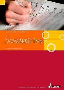 Songwriting: 40 Wege zum eigenen Song | Buch | Zustand sehr gut