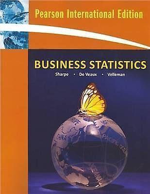 Business Statistics: International Edition, Sharpe, Norean R. & De Veaux, Richar