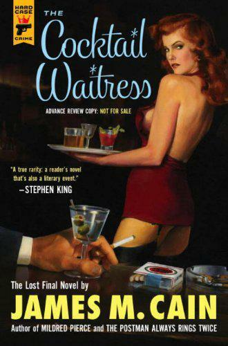 1 of 1 - The Cocktail Waitress (Hard Case Crime) by James M Cain | Paperback Book | 97817