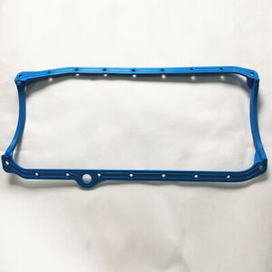 1 Piece Oil Pan Gasket Blue 86 - Up Late Fits SB 05 350 383 400 For Chevy