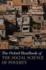 The Oxford Handbook of the Social Science of Poverty by Oxford University Press (Hardback, 2016)