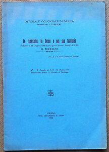 Dott-Carlo-Tedeschi-La-tubercolosi-in-Derna-Ospedale-Coloniale-Derna-1930
