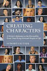 Creating Characters: A Writer's Reference to the Personality Traits That Bring Fictional People to Life by Howard Lauther (Paperback, 2004)