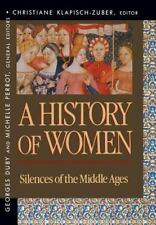 A History of Women in the West: Silences of the Middle Ages (History of Women in