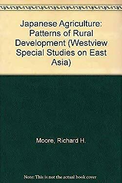 Japanese Agriculture : Patterns of Rural Development-ExLibrary