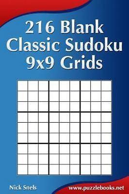 216 Blank Classic Sudoku 9x9 Grids, Paperback by Snels, Nick, Like New  Used,     9781508576228 | eBay