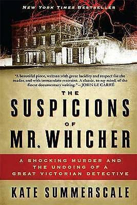 1 of 1 - The Suspicions of Mr. Whicher By Kate Summerscale Paperback