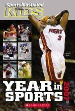 Sports Illustrated For Kids Year In Sports 2007 Scholastic Year in Sports