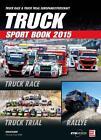 Truck Sport Book 2015 von Thomas Paul Göttl (2015, Gebundene Ausgabe)