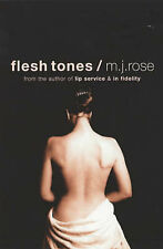 Flesh Tones M.J. Rose Very Good Book