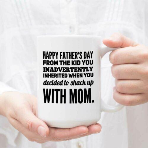 Stepdad Mug Stepdad Shacking Up With My Mom Best Dad Ever 1St Day Funny Father