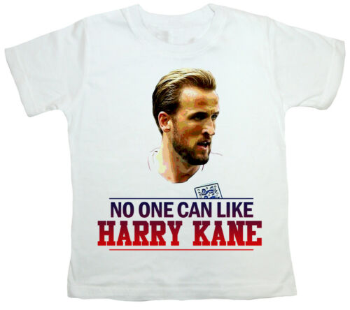 "World Cup 2018 Child/'s T-Shirt  /""No one can like Harry Kane/"" England Football"