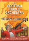 The Scottish Fiddle Orchestra At the Royal Albert Hall, London by The Scottish Fiddle Orchestra (CD, Aug-2006, 2 Discs, REL)
