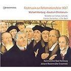 Festmusik zur Reformationsfeier 1617 (2012)