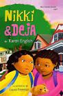 Nikki & Deja by Karen English (Hardback, 2009)