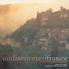 Undiscovered France: An Insider's Guide to the Most Beautiful Villages by Brigitte Tilleray (Paperback, 2002)