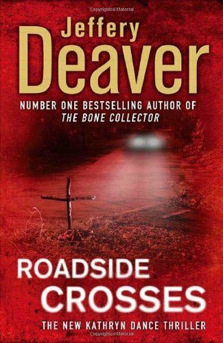 Roadside Crosses,Jeffery Deaver