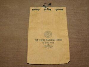 VINTAGE BANK CLOTH DEPOSIT COIN MONEY BAG  FIRST NATIONAL BANK OF WENATCHEE