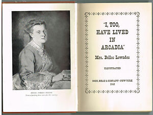 034-I-Too-Have-Lived-In-Arcadia-by-Mrs-Lowndes-1942-1st-Ed-Vintage-Book