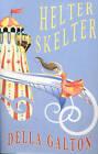 Helter Skelter by Della Galton (Paperback, 2007)