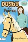 Dusty and Friends Book 1 by Nancy Pitchford-zhe