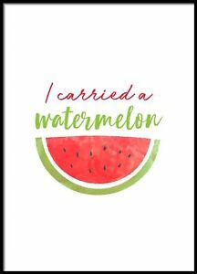 I Carried A Watermelon Wall Decor Print Typography Poster Scandinavian Decor
