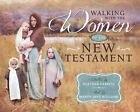 Walking with the Women in the New Testament by Heather Farrell (Hardback, 2014)
