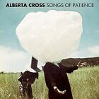Songs of Patience 5050954283313 by Alberta Cross Vinyl Album