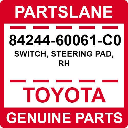 STEERING PAD RH 84244-60061-C0 Toyota OEM Genuine SWITCH