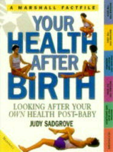 Your Health After Birth (Factfiles),Judy Sadgrove