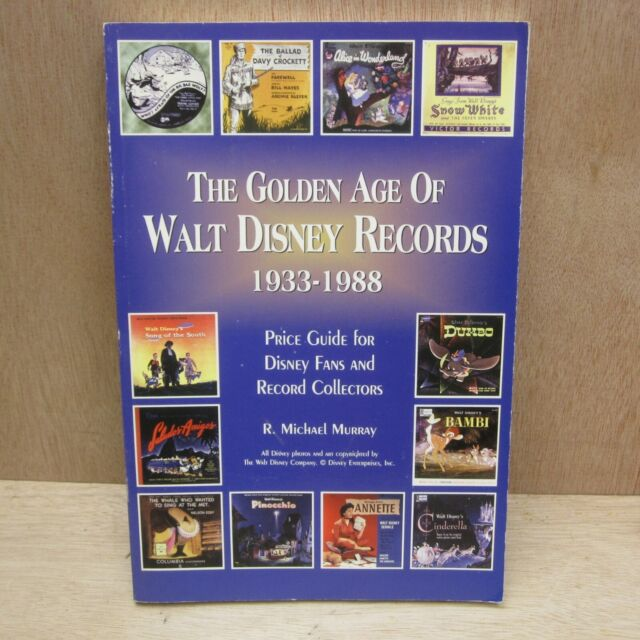 Golden Age of Walt Disney Records 1933 88 Price Guide R Michael Murray Paperback