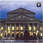 Live Bayerische Staatsoper, 1997-2005 (2008)