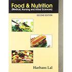 Food & Nutrition: Medical Nursing & Allied Sciences by Harbansh Lal (Paperback, 2013)