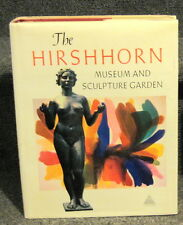 THE HIRSHHORN MUSEUM AND SCULPTURE GARDEN HARRY N ABRAMS NY 1974 1ST EDTION DJ