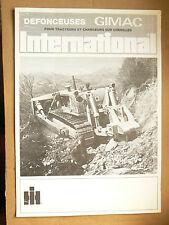 Catalogue Défonceuse GIMAC Bull Dozer INTERNATIONAL  IH Mac Cormick  Truck LKW