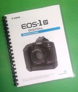 canon eos 1d camera 176 page color laser printed owners manual guide rh ebay com canon eos 1d manual pdf canon eos 1d review