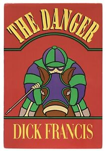 Dick-Francis-The-Danger-SIGNED-FIRST-EDITION