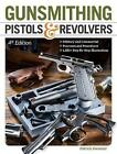 Gunsmithing Pistols & Revolvers by Patrick Sweeney (Paperback, 2015)