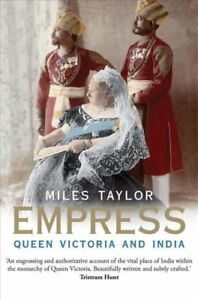 Empress-Queen-Victoria-and-India-by-Miles-Taylor-9780300118094-Brand-New
