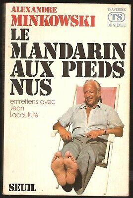 ALEXANDRE MIKOWSKI - LE MANDARIN AUX PIEDS NUS | eBay