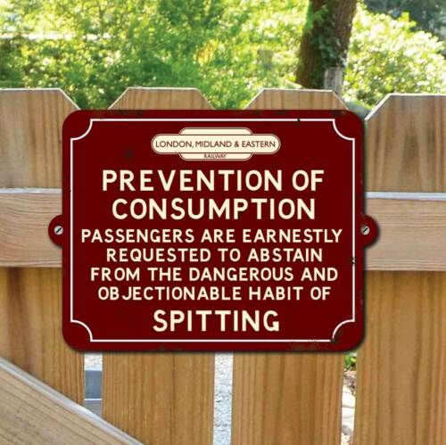 Railway Train sign Vintage Retro Consumption Plaque ABSTAIN FROM SPITTING SIGN