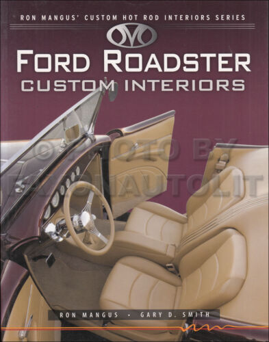 Ford Roadster Custom Hot Rod Interiors Book 1932 1933 1934 1935 1929 Upholstery