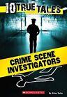 Crime Scene Investigators (10 True Tales) by Allan Zullo (Paperback / softback, 2015)