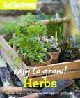Herbs: Expert Advice, Techniques and Tips for Gardeners by Good Housekeeping Institute (Paperback, 2010)