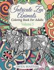 Intricate Zen Animals: Coloring Book for Adults by Owen Masters (Paperback / softback, 2015)
