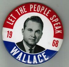 """1968  George Wallace for President 3 1/2 """" Political Pin Button"""
