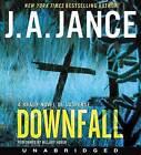 Downfall: A Brady Novel of Suspense by J a Jance (CD-Audio, 2016)