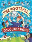 The Football Colouring Book von Clive Goodyer (2015, Taschenbuch)
